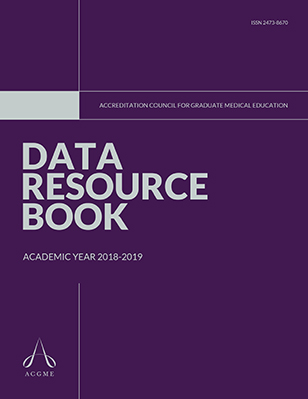 ACGME Data Resource Book<br /> 2018-2019