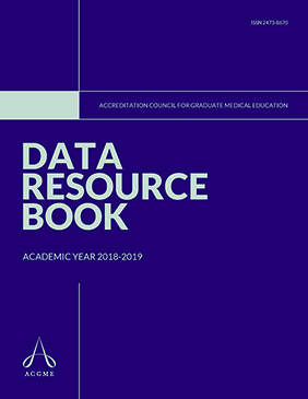 ACGME Data Resource Book 2018-2019