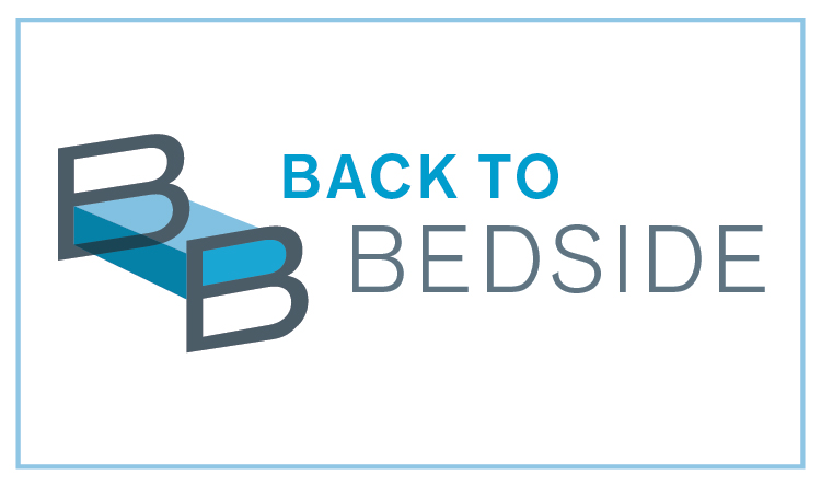 Back to Bedside Project Highlights